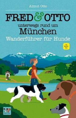 Fred & Otto Unterwegs rund um München