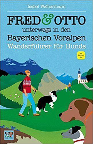 Fred & Otto Unterwegs in den Bayerischen Voralpen